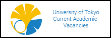 University of Tokyo Current Academic Vacancies